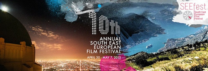 South East European Film Festival (SEEfest) Celebrates10th Year Anniversary
