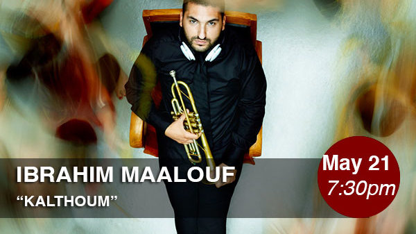 Théâtre Raymond Kabbaz Presents Ibrahim Maalouf, «Kalthoum»