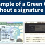 """We want you to know that Green Cards (also known as Permanent Resident Cards) do not always include the holder's signature. In limited cases, we may waive the signature requirement for certain people, such as children under the age of consent or individuals who are physically unable to provide a signature. Since February 2015, we have been waiving the signature requirement for people entering the United States for the first time as lawful permanent residents after obtaining an immigrant visa abroad from a U.S. Embassy or consulate. When we issue a Green Card without a signature, the card will say """"Signature Waived"""" on the front and back of the card where a signature would normally be located. Green Cards are official documents issued by USCIS that identify the holder as a lawful permanent resident of the United States. The cards are also proof of identity and work authorization. To learn more, please visit: http://www.uscis.gov/news/alerts/did-you-know-green-card-does-not-always-have-signature"""