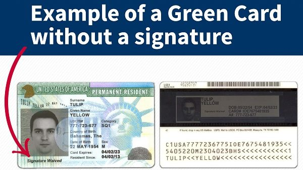 "We want you to know that Green Cards (also known as Permanent Resident Cards) do not always include the holder's signature. In limited cases, we may waive the signature requirement for certain people, such as children under the age of consent or individuals who are physically unable to provide a signature. Since February 2015, we have been waiving the signature requirement for people entering the United States for the first time as lawful permanent residents after obtaining an immigrant visa abroad from a U.S. Embassy or consulate. When we issue a Green Card without a signature, the card will say ""Signature Waived"" on the front and back of the card where a signature would normally be located. Green Cards are official documents issued by USCIS that identify the holder as a lawful permanent resident of the United States. The cards are also proof of identity and work authorization. To learn more, please visit: http://www.uscis.gov/news/alerts/did-you-know-green-card-does-not-always-have-signature"