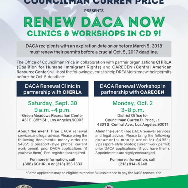 Final Chance to Renew DACA! Councilman Price Helps Subsidize Renewal Fees for CD 9 Residents