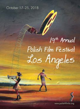 The 19th Annual Polish Film Festival Los Angeles 2018