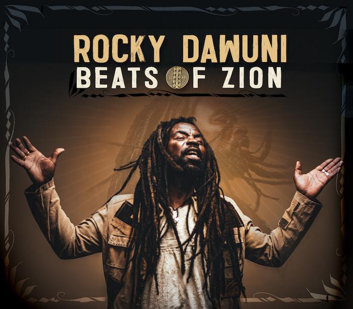 ROCKY DAWUNI NEW ALBUM BEATS OF ZION DROPS TODAY THROUGH SIX DEGREES DISTRIBUTION