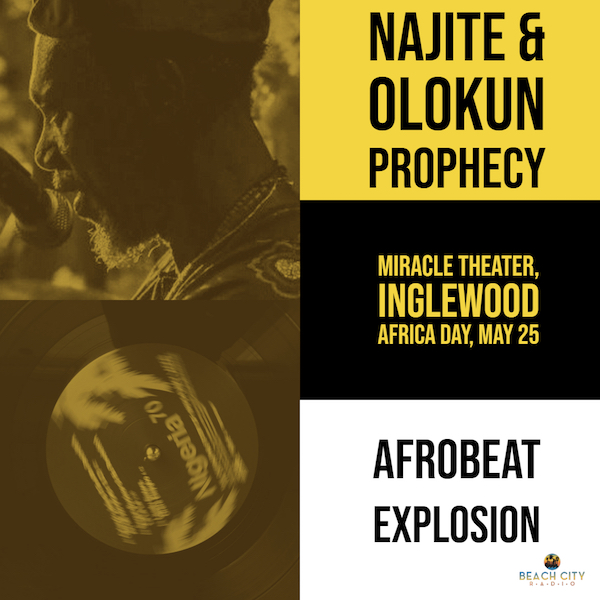 """AfroBeat Explosion"" Featuring Najite and Olokun Prophecy"