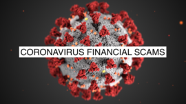 Beware of Coronavirus Financial Scams!