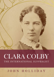 Clara Colby - The Migrant Who Helped American Women Win the Vote