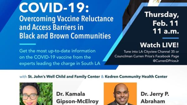 Councilmember Curren Price Jr. Presents COVID-19: Overcoming Vaccine Reluctance And Access Barriers In Black And Brown Communities