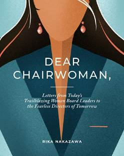First-of-Its-Kind Book Unites Trailblazing Women Board Leaders to Foster Gender Diversity & Challenge Disparities in Corporate Boardrooms Worldwide