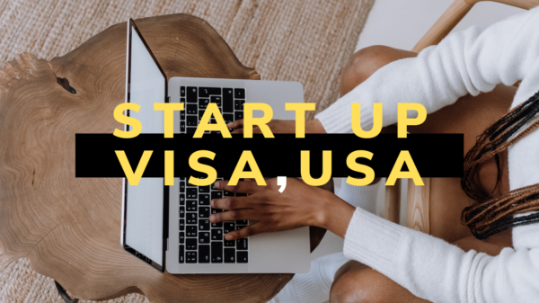 How International Entrepreneurs Can Find A Pathway To America Through the 'startup visa' program